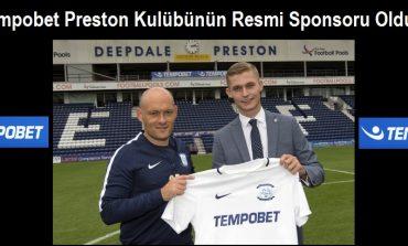 Tempobet Preston Kulübünün Resmi Sponsoru Oldu