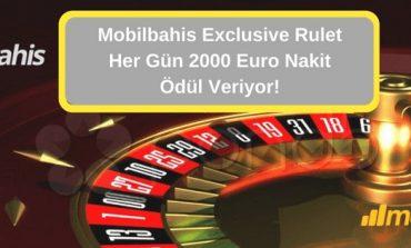 Mobilbahis Canlı Casino Exclusive Rulet Her Gün 2000 Euro Nakit Ödül Veriyor!