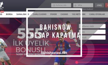 Bahisnow Hesap Kapatma