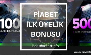 Piabet Hoş Geldin Bonusu Artık 500 TL