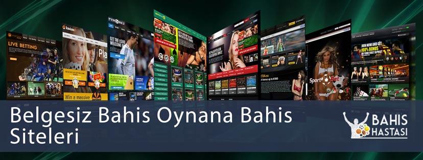 Belgesiz-Bahis-Oynana-Bahis-Siteleri